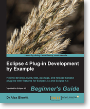 Eclipse 4 Plug-in Development By Example (first edition)